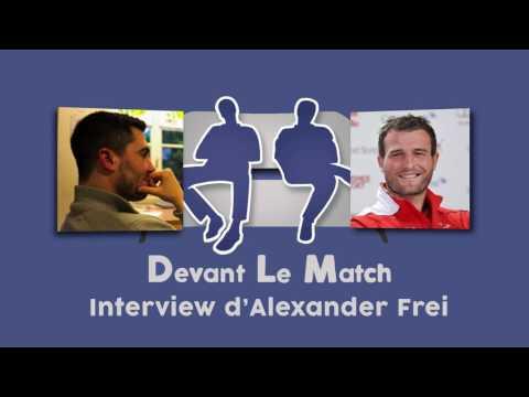 INTERVIEW ALEXANDER FREI : EX INTERNATIONAL SUISSE