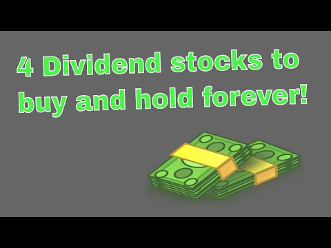 4 Dividend stocks to buy and hold forever