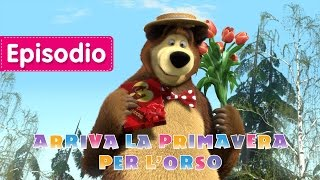 Masha e Orso - Arriva La Primavera Per L'Orso (Episodio 7)