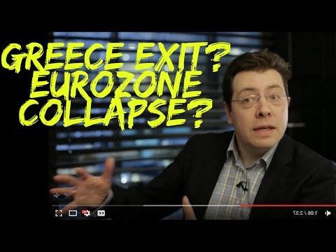 Greece Exit, EuroZone Collapse