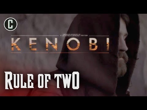 Kenobi Fan Film Trailer Premiere & More With Jamie Costa - Rule Of Two
