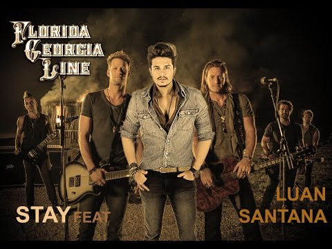 Florida Georgia Line feat. Luan Santana - Fica (Stay)
