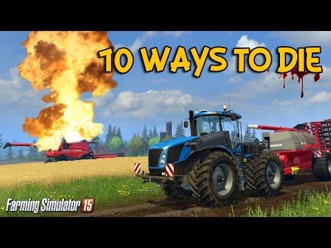10 ways to die in Farming Simulator 15