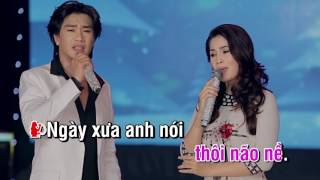 Karaoke - Ngày xưa anh nói - Dương Sang ft Thuỳ Dương