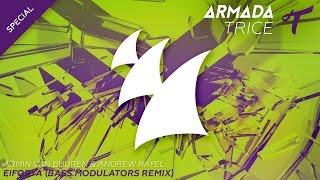 Armin van Buuren & Andrew Rayel - EIFORYA (Bass Modulators Radio Edit)