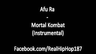 Afu Ra - Mortal Kombat (Instrumental)