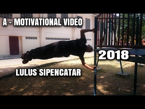 Video Motivasi Lulus Sipencatar 2018