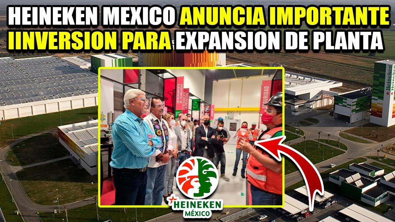 HEINEKEN MÉXICO ANUNCIA INVERSIÓN PARA LA AMPLIACIÓN DE SUS INSTALACIONES