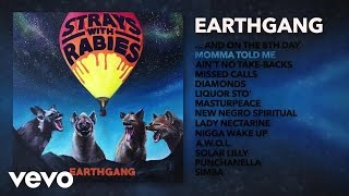 EARTHGANG - Momma Told Me (Audio) ft. J.I.D