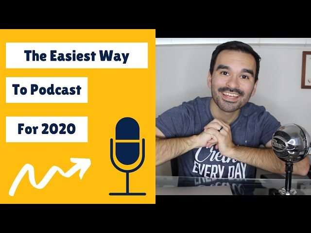 How To Start A Podcast Fast & Easy (2020)