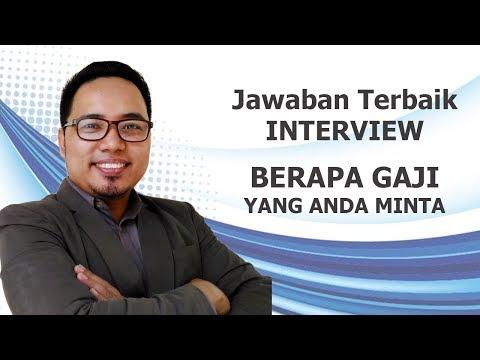 JAWABAN INTERVIEW TERBAIK : BERAPA GAJI YANG ANDA MINTA ? terbaru