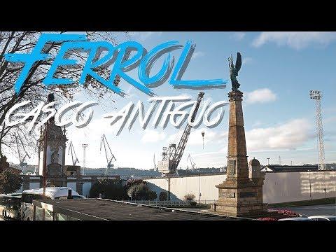 🇪🇸 FERROL & CASCO ANTIGUO - GALICIA - ESPAÑA #44 - 2017 - Turismo, Documental