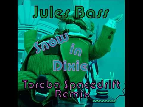 Jules Bass - Snow in Dixie (Toreba Spacedrift Remix) (Free Download)