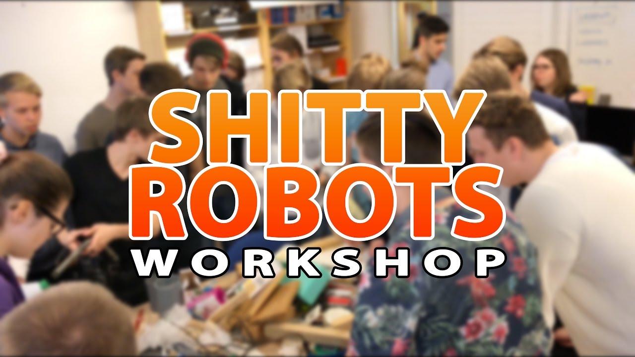 Shitty Robots