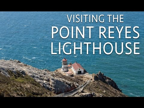 Point Reyes Lighthouse: Visiting the Historic Light Station