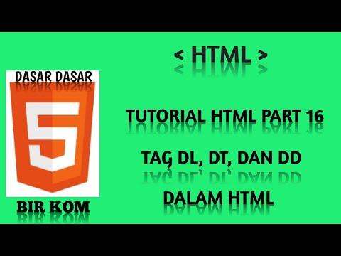 Tutorial HTML Dasar Part 16 : Membuat Description List Html  Tag Dl, Dt, Dan Dd, Dalam Html
