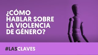 VIOLENCIA DE GÉNERO Y LENGUAJE   LAS CLAVES   LAB