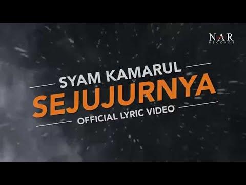 SyamKamarul - Sejujurnya  (Official Lyric Video)