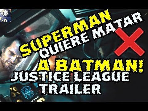 SUPERMAN QUIERE MATAR A BATMAN - TRAILER JUSTICE LEAGUE COMIC CON DESCRIPCION - PARECE FALSO RICK