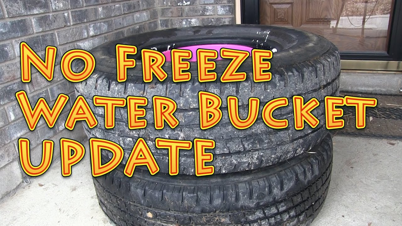 No Freeze Water Bucket Update Youtube