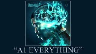 Meek Mill - A1 Everything ft. Kendrick Lamar (Dream Chasers 2)