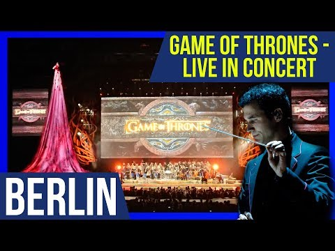 GAME OF THRONES - LIVE CONCERT EXPERIENCE (by Ramin Djawadi) [ Berlin / Mercedes Benz Arena ]