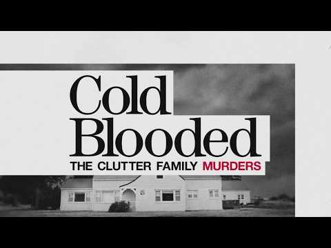 COLD BLOODED: THE CLUTTER FAMILY MURDERS    HD  Sundance Now