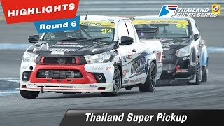 Highlights Thailand Super Pickup : Round 6 @Chang International Circuit