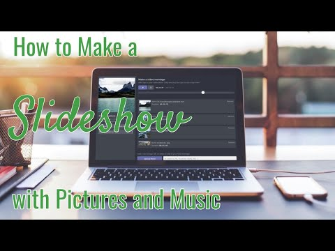 How To Make A Slideshow With Pictures And Music