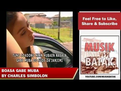 Lagu Batak - Charles Simbolon - Boasa Ge Muba