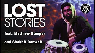 """Cover images """"Faking It (Official Tabla Remix)"""" by Lost Stories feat. Matthew Steeper and Shobhit Banwait"""