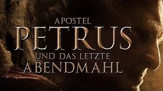 Apostel Petrus und das letzte Abendmahl (2012) [Drama]   Film (deutsch)