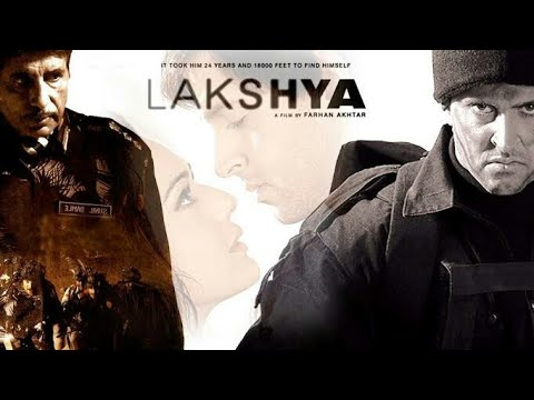 Lakshya Hindi Full Movie | Hritik Roshan, Priety Zinta, Amitabh Bacchan