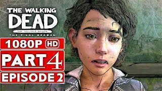 THE WALKING DEAD Game Season 4 EPISODE 2 Gameplay Walkthrough Part 4 - No Commentary