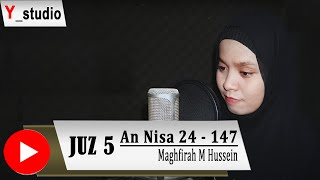 Download lagu Juz 5 An Nisa 24 - 147 Maghfirah M Hussen
