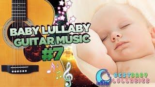 3 Hr Guitar lULLABIES Baby Music Lullaby Songs Baby Music Relax Go to Sleep Babies Lullabies Song ♥