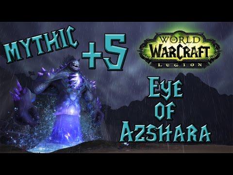 World of Warcraft - Eye of Azshara +5 (Mythic Plus)