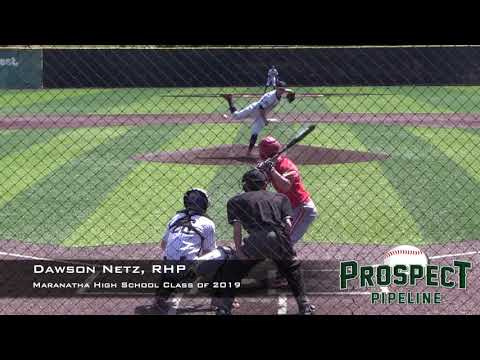 Dawson Netz Prospect Video, RHP, Maranatha High School Class of 2019