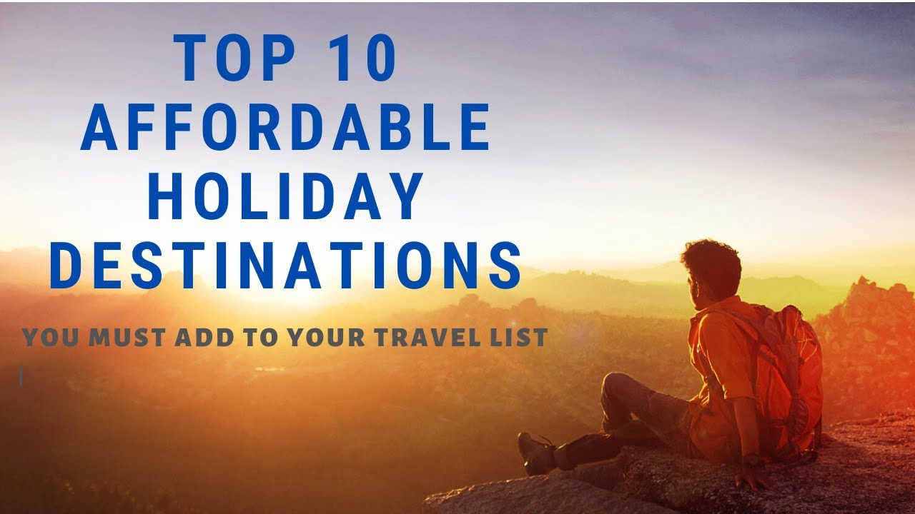 Top 10 Most Exotic Destinations For Your Next Vacation