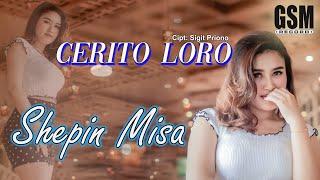 Cerito Loro - Shepin Misa I Official Music Video