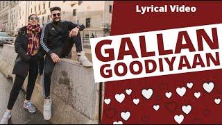 Gallan Goodiyaan (Lyrical Video) - Satinder Virk ft.Param Khepar | Punjabi Vlogger | Punjabi Songs