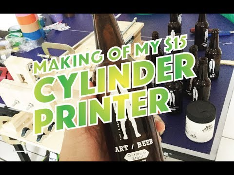 DIY Cylinder Printing machine - Making Of - A cool way to print glasses and beer bottles