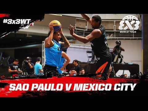 Sao Paolo DC v Mexico City | Full Game | FIBA 3x3 World Tour 2018 - Mexico City Masters