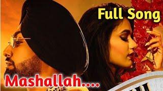 Mashallah|Ravneet Singh|Gima Ashi|Mashallah Full Song|