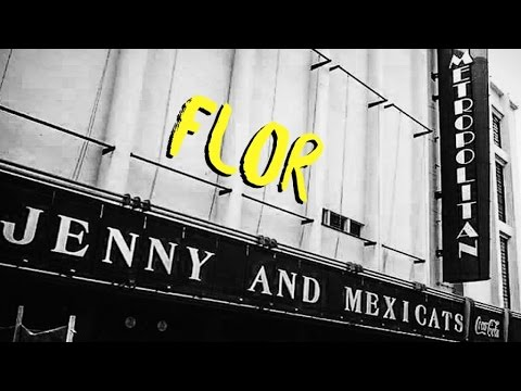Jenny and The Mexicans - Flor (Live @ Metropolitan CDMX)