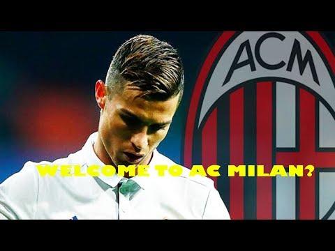 CRISTIANO RONALDO WELCOME TO AC MILAN?