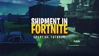 SHIPMENT IN FORTNITE! (Creative Mode Tutorial)