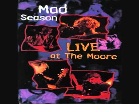 Mad Season - Wake Up - Live At The Moore