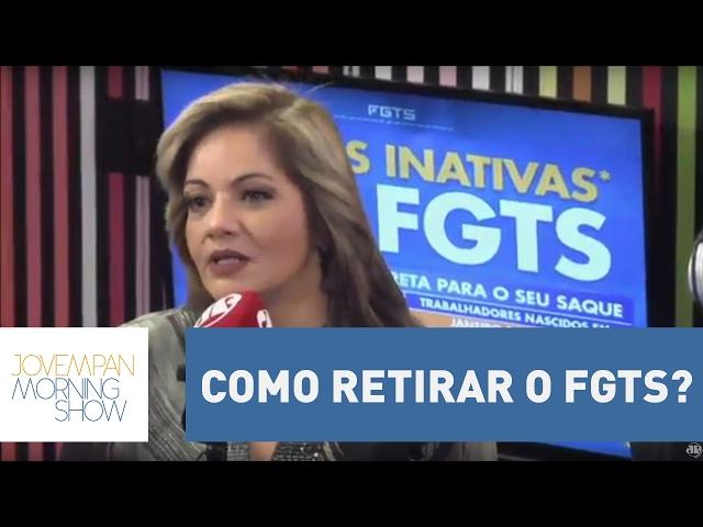 Dúvidas sobre como retirar o FGTS? Saiba como resgatar o seu dinheiro | Morning Show