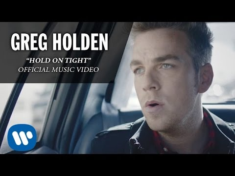 Greg Holden - Hold On Tight (Official Music Video)